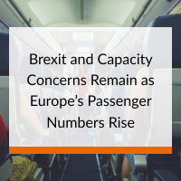 Brexit and Capacity Concerns Remain as Europes Passenger Numbers Rise
