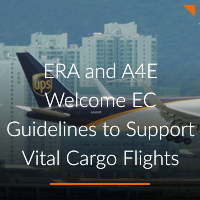 ERA and A4E Welcome EC Guidelines to Support Vital Cargo Flights