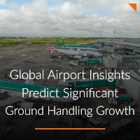 Global Airport Insights Predict Significant Ground Handling Growth