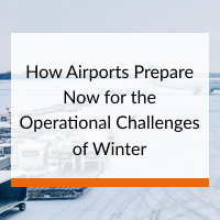 How Airports Prepare Now for the Operational Challenges of Winter