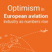 Optimism in European aviation industry as numbers rise